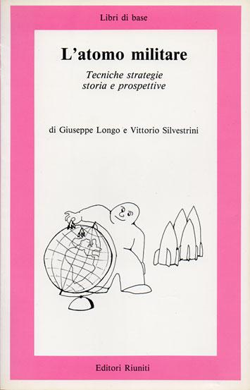 Book Cover: L'atomo militare. Tecniche strategie storia e prospettive