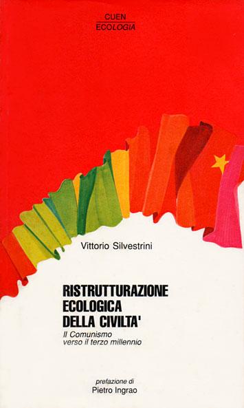 Book Cover: Ristrutturazione ecologica della civiltà. Il comunismo verso il terzo millennio